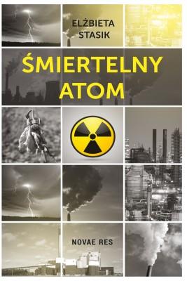 okładka Śmiertelny atom, Ebook | Elżbieta  Stasik
