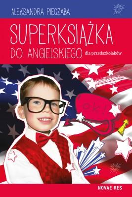 okładka Superksiążka do angielskiego dla przedszkolaków, Ebook | Aleksandra Pieczaba
