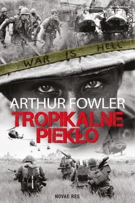 okładka Tropikalne piekło, Ebook | Arthur  Fowler