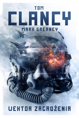 okładka Wektor zagrożenia, Ebook | Tom Clancy, Mark Greaney