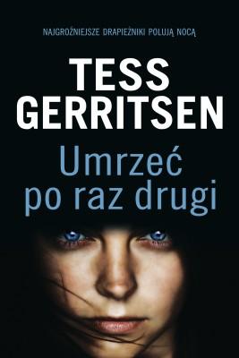okładka Umrzeć po raz drugi, Ebook | Tess Gerritsen