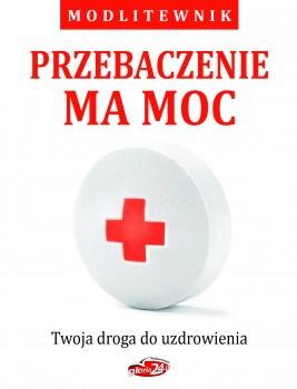 okładka Przebaczenie ma moc, Ebook | Bożena Hanusiak, Krystyna Sobczyk