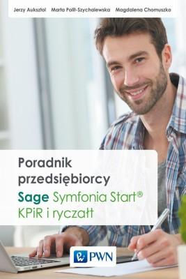 okładka Poradnik przedsiębiorcy. Sage Symfonia Start®. KPiR i ryczałt, Ebook | Jerzy  Auksztol, Magdalena  Chomuszko, Marta  Polit-Szychalewska