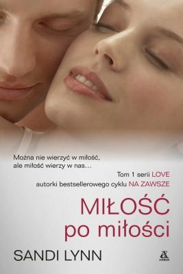 okładka Miłość po miłości, Ebook | Sandi Lynn