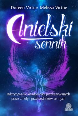 okładka Anielski sennik. Odczytywanie wiadomości przekazywanych przez anioły i przewodników sennych, Ebook   Doreen Virtue, Melissa Virtue