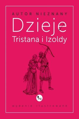 okładka Dzieje Tristana i Izoldy, Ebook | Autor Nieznany