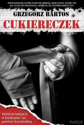 okładka Cukiereczek, Ebook | Grzegorz Bartos