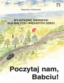 okładka Poczytaj nam, babciu!, Ebook | Bogusława Jakubowska