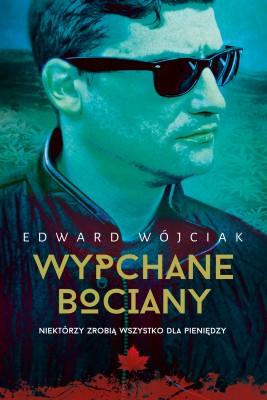 okładka Wypchane bociany, Ebook   Edward Wójciak