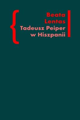 okładka Tadeusz Peiper w Hiszpanii, Ebook | Beata Lentas