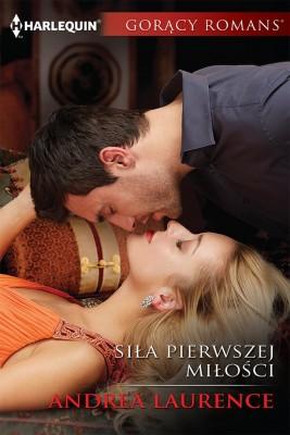 okładka Siła pierwszej miłości, Ebook | Andrea Laurence