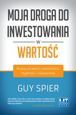 okładka Moja droga do inwestownia w wartośc, Ebook | Guy  Spier