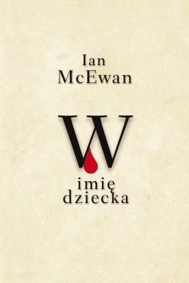 okładka W imię dziecka, Ebook | Ian McEwan