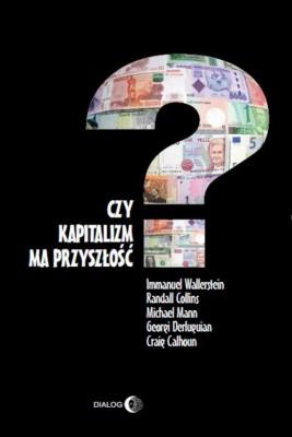 okładka Czy kapitalizm ma przyszłość?, Ebook | Opracowanie zbiorowe