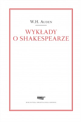 okładka Wykłady o Shakespearze, Ebook | W.H.  Auden, Piotr  Nowak - przekład