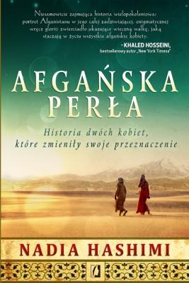 okładka Afgańska perła. Historia dwóch kobiet, które zmieniły swoje przeznaczenie, Ebook   Nadia Hashimi