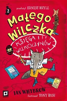 okładka Małego Wilczka Księga Wilkoczynów, Ebook | Ian  Whybrow, Ernest Bryll - przekład