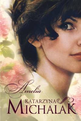 okładka Amelia, Ebook | Katarzyna Michalak