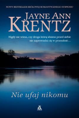 okładka Nie ufaj nikomu, Ebook | Jayne Ann Krentz