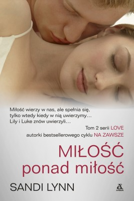 okładka Miłość ponad miłość, Ebook | Sandi Lynn
