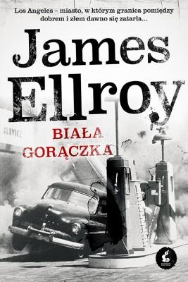 okładka Biała gorączka, Ebook | James Ellroy