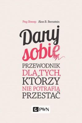 okładka Daruj sobie, Ebook | Peg  Streep, Alan  Bernstein