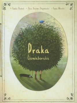 okładka Draka ekonieboraka, Ebook | Emilia Dziubak