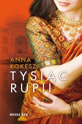 okładka Tysiąc rupii, Ebook | Anna  Kokesz