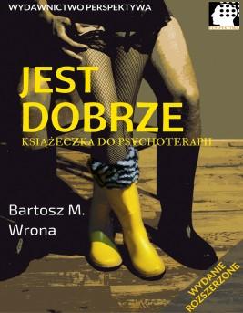 okładka Jest dobrze, Ebook | Bartosz M. Wrona