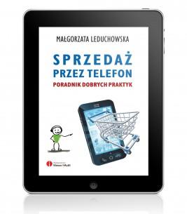 okładka Sprzedaż przez telefon. Poradnik dobrych praktyk, Ebook | Małgorzata Leduchowska