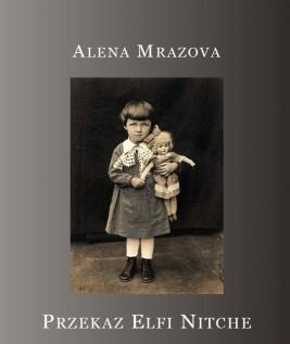okładka Przekaz Elfi Nitche, Ebook | Alena Mrazova