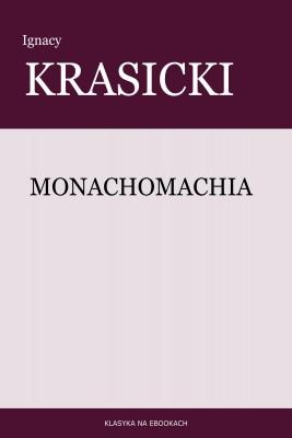 okładka Monachomachia, Ebook | Ignacy Krasicki
