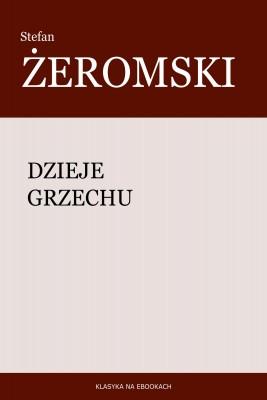 okładka Dzieje grzechu, Ebook | Stefan Żeromski