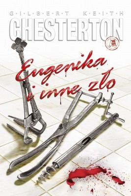 okładka Eugenika i inne zło, Ebook | Gilbert Keith  Chesterton