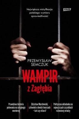 okładka Wampir z Zagłębia, Ebook | Przemysław Semczuk