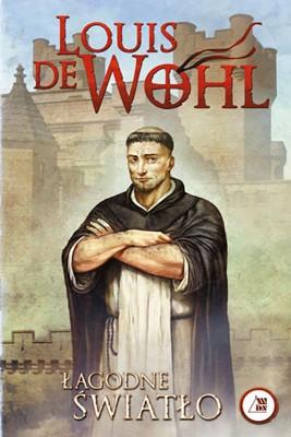 okładka Łagodne światło, Ebook   Louis  de Wohl