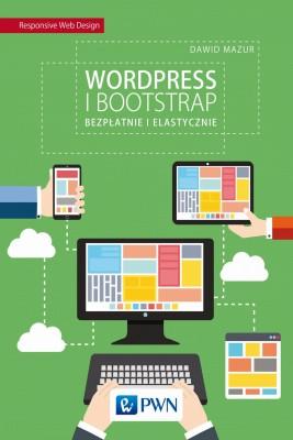 okładka WordPress i Bootstrap. Bezpłatnie i elastycznie, Ebook   Dawid  Mazur