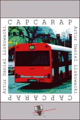 okładka Capcarap, Ebook   Artur Daniel  Liskowacki