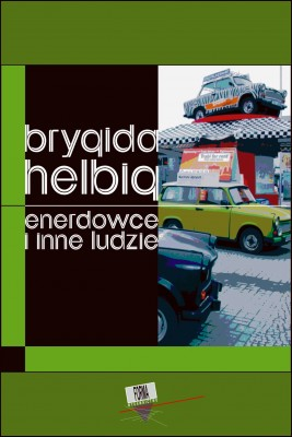 okładka Enerdowce i inne ludzie, Ebook | Brygida  Helbig