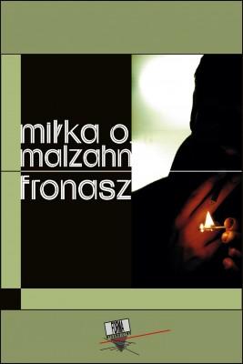 okładka Fronasz, Ebook | Miłka O.  Malzahn