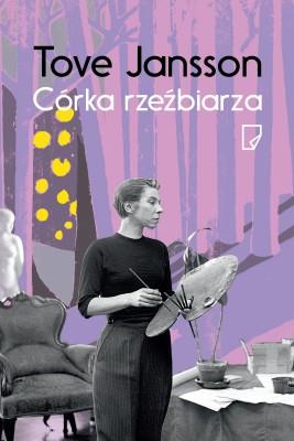 okładka Córka rzeźbiarza, Ebook | Tove  Jansson
