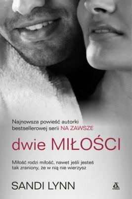 okładka Dwie miłości, Ebook | Sandi Lynn