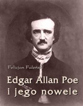 okładka Edgar Allan Poe i jego nowele, Ebook | Felicjan  Faleński