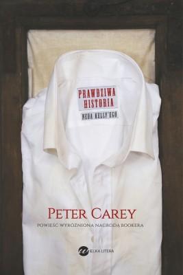okładka Prawdziwa historia Neda Kelly'ego, Ebook | Peter Carey