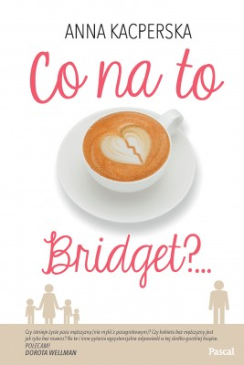okładka Co na to Bridget?, Ebook | Anna Kacperska