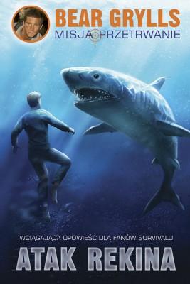 okładka Atak rekina, Ebook | Bear Grylls