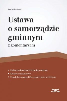 okładka Ustawa o samorządzie gminnym z komentarzem, Ebook | INFOR PL SA