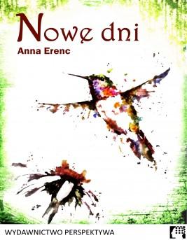 okładka Nowe dni, Ebook | Anna  Erenc