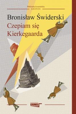 okładka Czepiam się Kierkegaarda, Ebook | Bronisław Świderski
