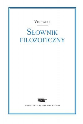 okładka Słownik filozoficzny, Ebook | Voltaire Voltaire, Marian Skrzypek - przekład i wstęp